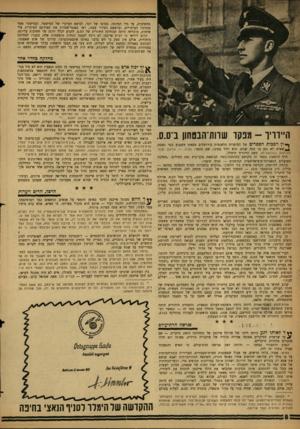 העולם הזה - גליון 1235 - 17 במאי 1961 - עמוד 8 | החשיבות, עד כדי הפיכתו, בסופו של דבר, לנושא העיקרי של המישטר. ובמישטר אשר מנהיגיו העיקריים, ובראשם הפירר עצמו, ראו באנטי־שמיות את תעודתם העיקרית עלי אדמות,